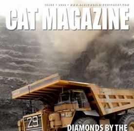 CAT® MAGAZINE - ISSUE 1 2009
